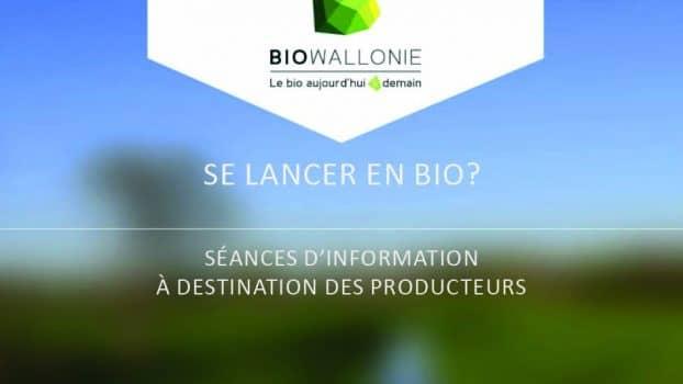 Séances d'information Biowallonie