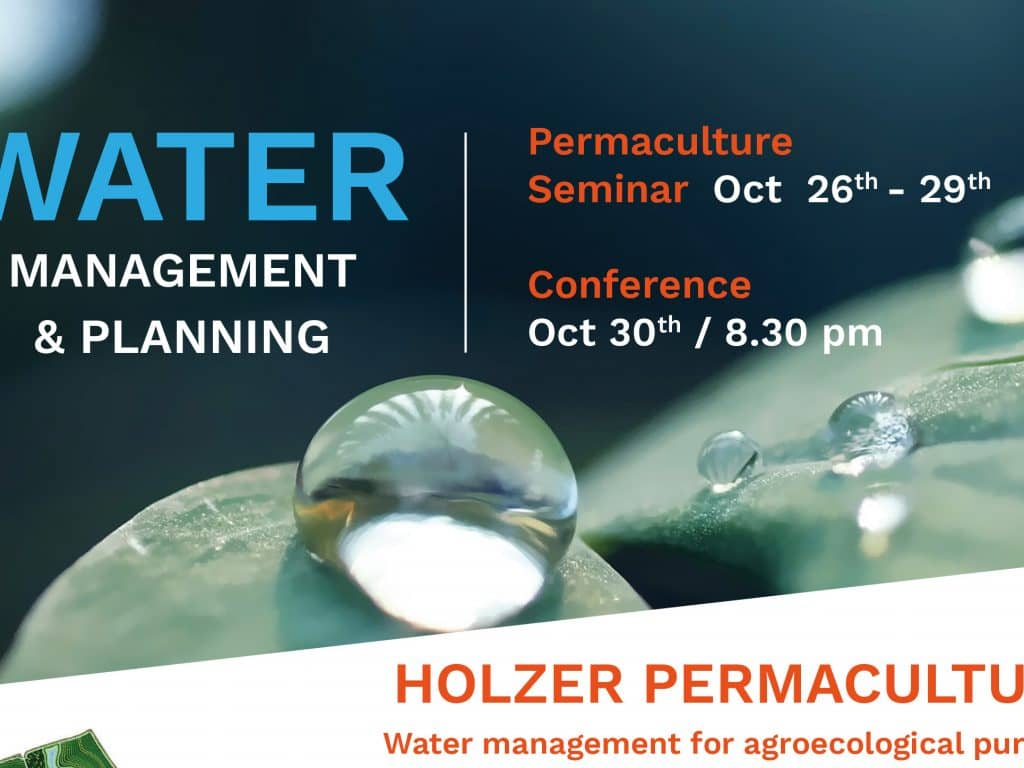HOLZER PERMACULTURE  Water management for agroecological purposes