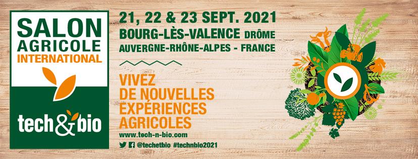 Salon Tech&Bio @Bourg-lès-Valence en France — du 21 au 23 septembre 2021